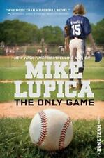 The Only Game (Home Team) - Good - Lupica, Mike - Hardcover
