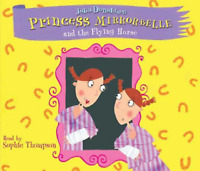 Princess Mirror-Belle and the Flying Horse by Julia Donaldson Double CD