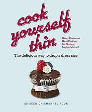 Cook Yourself Thin: The Delicious Way to Drop a dress Size, Harry Eastwood, Gizz