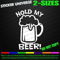 Hold My Beer Meme Funny Car Window Decal Bumper Sticker Drinking Phrase Fun 0116