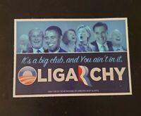 """Oligarchy: Political Bumper Sticker Jimmy Dore George Carlin """"It's a Big Club, &"""