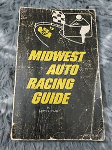 MIDWEST AUTO RACING GUIDE BOOK LARRY YARD 1972 IL IN WI MI MN KY TN (A1)