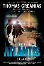 The Atlantis Legacy by Thomas Greanias