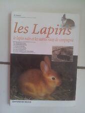 M Avanzi LES LAPINS le lapin nain et autres races de compagnie  tbe 2004