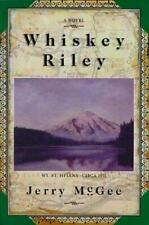 Whiskey Riley by Jerry McGee
