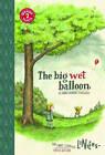NEW The Big Wet Balloon: TOON Level 2