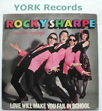 "ROCKY SHARPE & THE REPLAYS - Love Will Make You Fail In School - Ex 7"" Single"