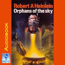 ORPHANS OF THE SKY - Robert Heinlein - UNABRIDGED MP3 CD