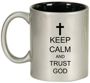 11oz Ceramic Coffee Tea Mug Glass Cup Keep Calm and Trust God Cross