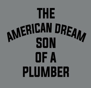 The American Dream Son of a Plumber shirt Dusty Rhodes NWA Jim Crocket Florida