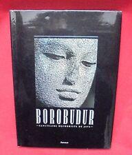 BOROBUDUR Sanctuaire Bouddhiste de JAVA - Soekmono - Edition Arthaud 1990 -