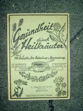 Gesundheit durch Heilkräuter  N.O.Höpfner Gera Thüringen 1936