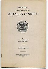 CORRUPTION @ AUTAUGA COUNTY ALABAMA officials @ 1911, Prattville Politics