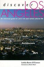 Discover Los Angeles: An Informed Guide to L.A.'s Rich and Varied Cultural Life