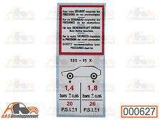 AUTOCOLLANT (STICKER) pression pneu 135x15 de Citroen 2CV DYANE MEHARI AMI -627-
