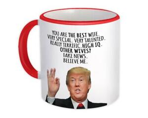 Gift Mug : for WIFE Donald Trump The Best Funny Christmas