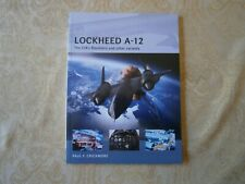 Osprey Air Vanguard 12 Lockheed A-12 The Cia's Blackbird and other variants 2014
