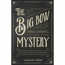Big Bow Mystery, The, Zangwill, Israel,