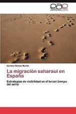 La Migracion Saharaui En Espana by Gomez Martin Carmen (Paperback / softback,...