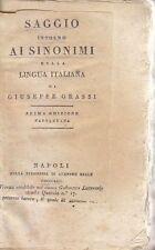 SAGGIO INTORNO AI SINONIMI DELLA LINGUA ITALIANA di Giuseppe Grassi 1824 Reale