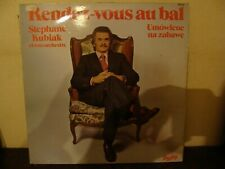 LP - Stephane Kubiak - Rendez-vous au bal - EX/EX - BARCLAY - 93.022 - FRANCE