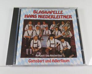 Blaskapelle Hans Niederleitner Gamsbart und Adlerflaum Der zünftige CD