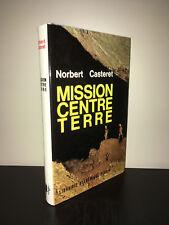 Norbert Casteret MISSION CENTRE TERRE Perrin 1964 SPELEOLOGIE tbe - CA08C