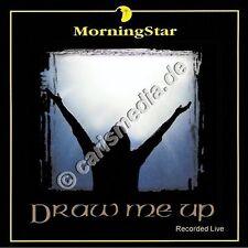 CD: MorningStar - DRAWE ME UP - Worship - Morning Star *NEU*