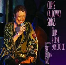 Chris Calloway - Sings the Lena Horn Songbook [New CD]