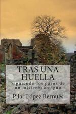 TRAS una HUELLA (Novelas Adultos) : Tras Los Pasos de un Misterio Antiguo by...
