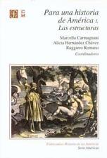 Para Una Historia de America, Vol. 1: Las Estructuras (Serie Americas)