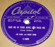 Capitol C-1009 Les Paul & Mary Ford Take Me In Your Arms & Hold Me 78 RPM E+ E+