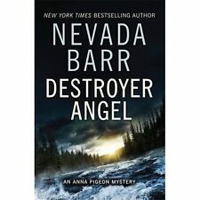 Destroyer Angel (Anna Pigeon Mysteries, Book 18): A suspenseful thriller of the American wilderness by Nevada Barr (Paperback, 2014)