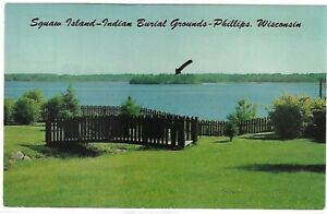 VTG Post Card - Squaw Island - Indian Burial Grounds - Phillips, Wisconsin