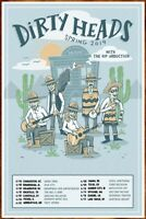 DIRTY HEADS311 2019 Tour Ltd Ed New RARE Poster Display THE INTERUPTERS