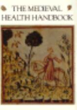 The Medieval Health Handbook -- Tacuinum Sanitatis