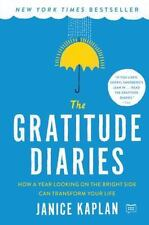 The Gratitude Diaries: How a Year Looking on the Bright Side Can Transform Your