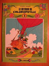 Le retour de Chlorophylle Tome 6. -Raymond Macherot -éditions Le Lombard