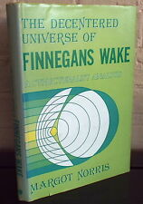 The Decentered Universe of Finnegan's Wake: A Structuralist Analysis. Fine 1st