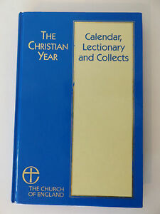 1997 THE CHRISTIAN YEAR Calendar, Lectionary & Collects CHURCH of ENGLAND Bible