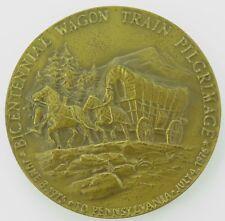 LARGE SUPERB CENTENNIAL WAGON TRAIN PILGRIMAGE PENNSYLVANIA 1975/1976 MEDALLION.