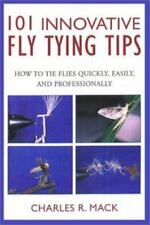 101 Innovative Fly-Tying Techniques (says Tips on cover): How to Tie-ExLibrary