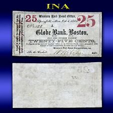Massachusetts Globe Bank of Boston Wesrern Rail Road Office 25-Cents  Very Rare