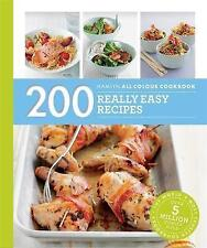 200 Really Easy Recipes: Hamlyn All Colour Cookbook by Louise Pickford (Paperback, 2016)