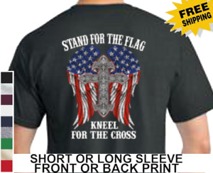 Stand For The American Flag National Anthem Kneel For The Cross Men's T Shirt
