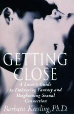 Getting Close: A Lover's Guide to Embracing Fantasy (Hardcover) Barbara Keesling