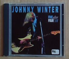 CD Johnny Winter  Five After Four AM  MagMid 1998
