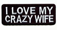 I Love My Crazy wife ricamate patch Biker