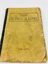 New Songs of the King Hymns Book 1911 Vintage Antique Rare Collectable