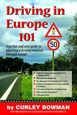 NEW Driving in Europe 101 by Curley Bowman